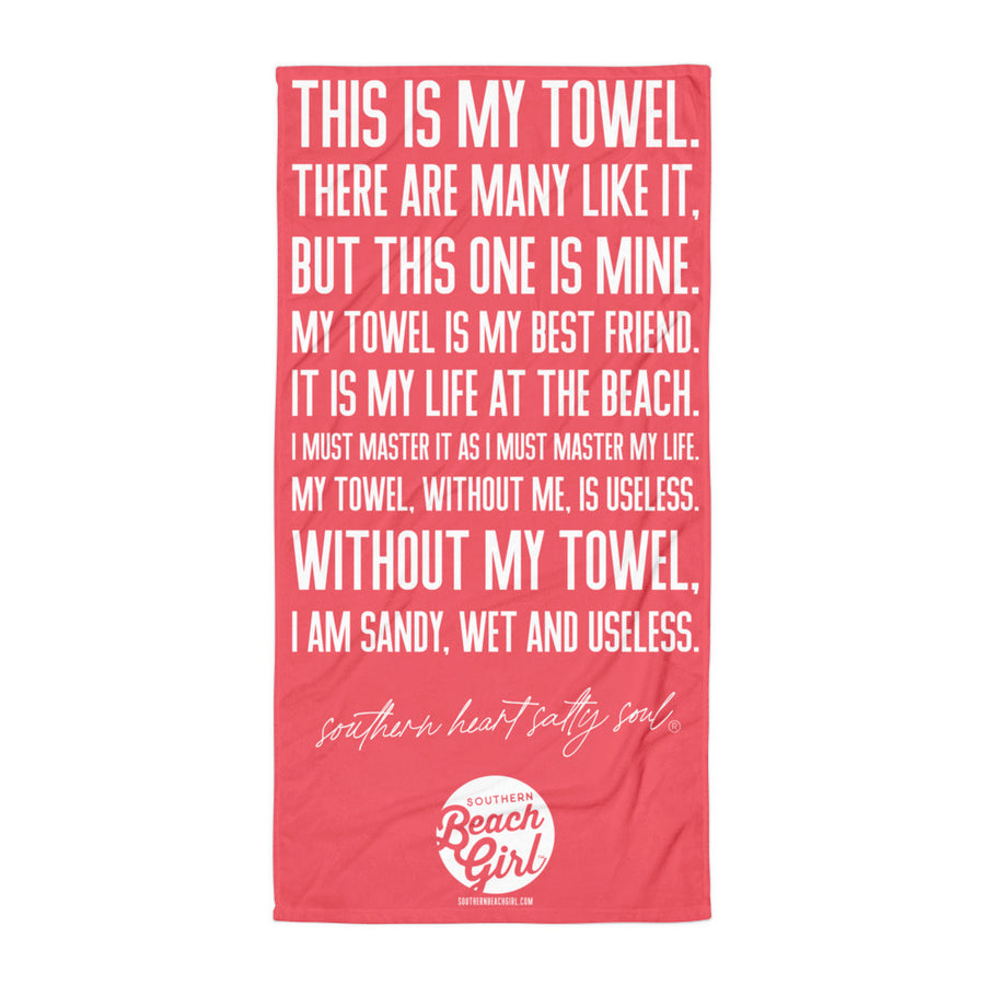 THIS IS MY TOWEL. | Coral