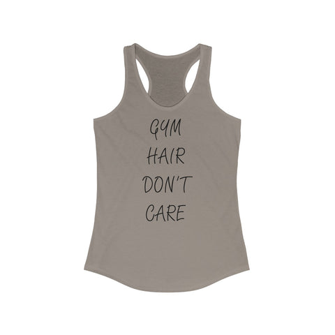 ca1212b4 Gym Hair Don't Care Women's Ideal Racerback Tank – Just Simply Designs