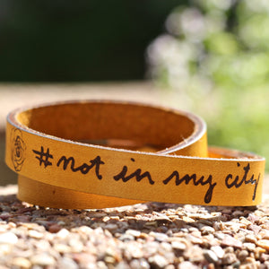 Not In My City Bracelet
