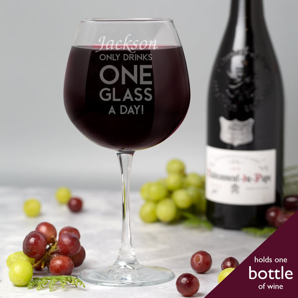 Personalised Only Drinks One Glass A Day Full Bottle Of Wine Glass