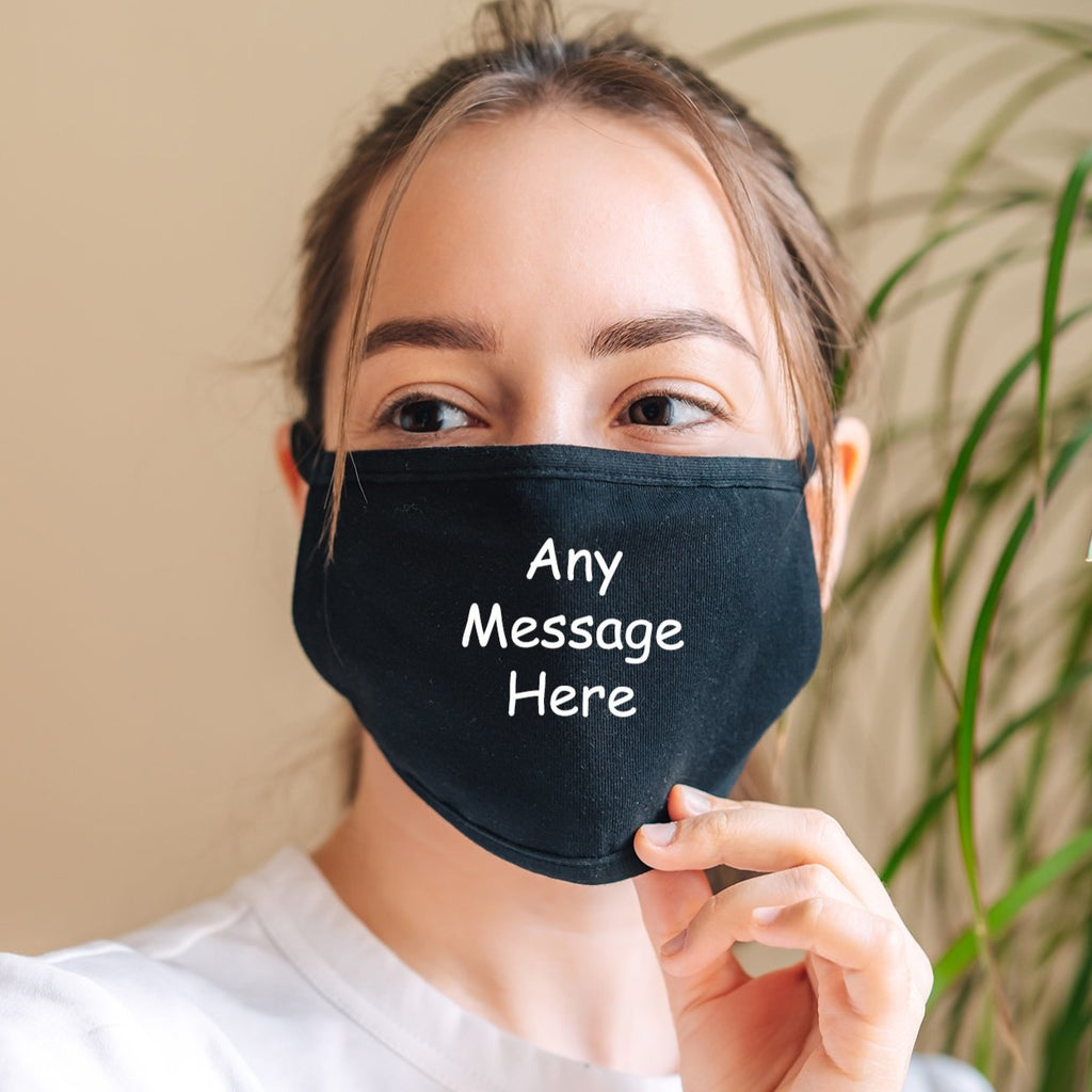 Personalised Any Message Black Face Mask