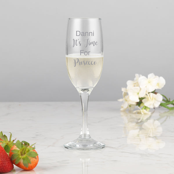 Personalised It's Time For Prosecco Flute Glass