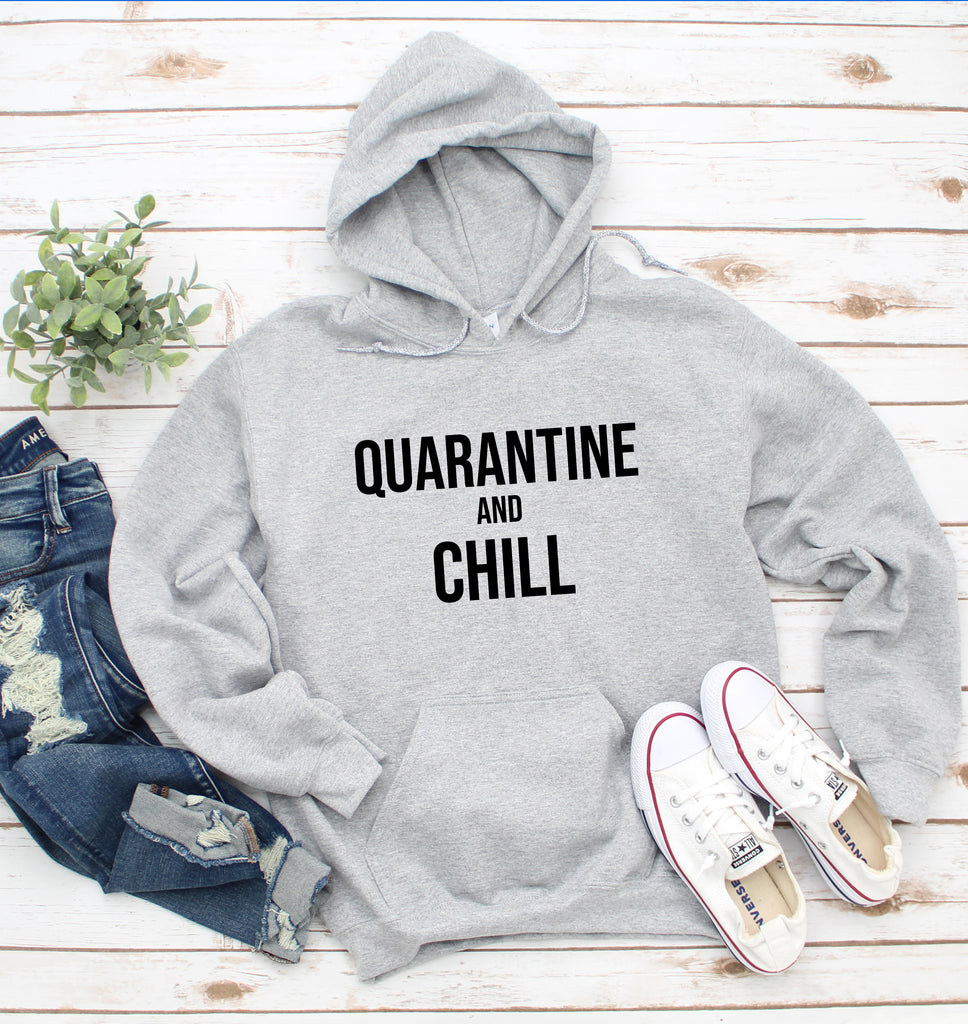 Quarantine And Chill Grey Hoodie