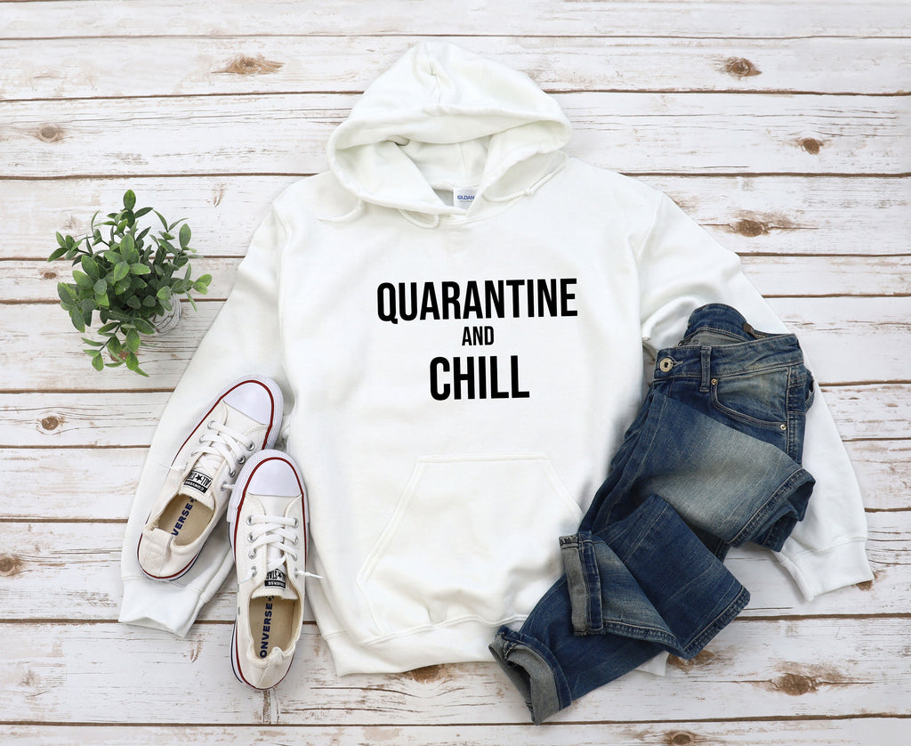 Quarantine And Chill White Hoodie