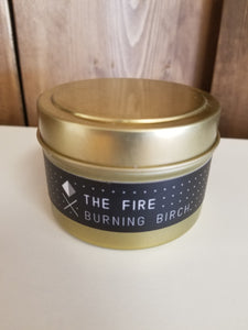 The Fire - Burning Birch Soy Wax Candle Tin