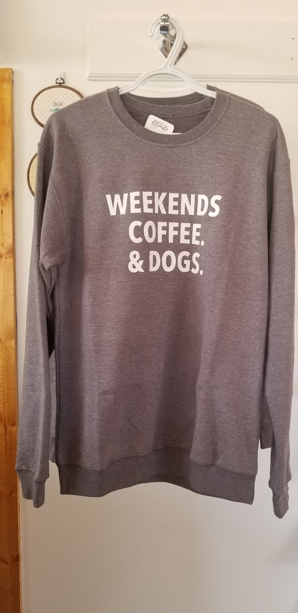 Sweater - Weekends, Coffee & Dogs