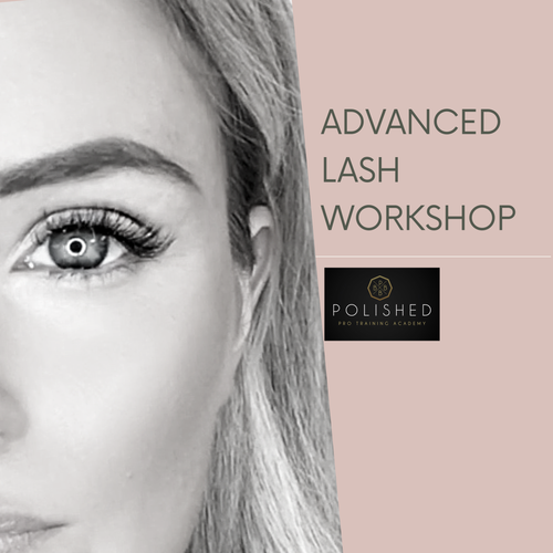 Advanced Lash Workshop