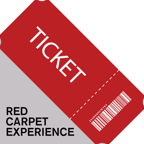 Red Carpet Experience Tickets