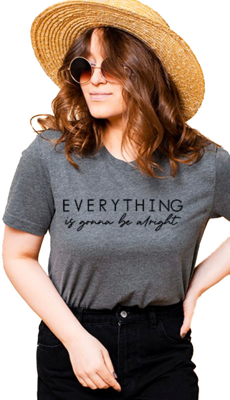 Everything Is Gonna Be Alright Tee
