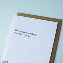 Load image into Gallery viewer, Favorite Book Your Age Bookish Letterpress Card