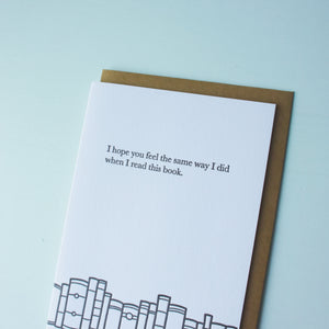 Feel the Same Way Bookish Letterpress Card