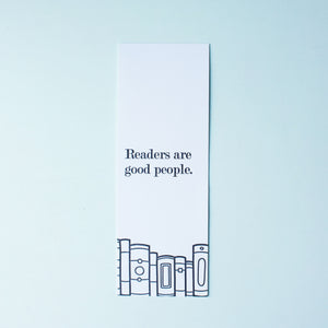 Readers Are Good People Letterpress Bookmark