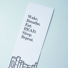Load image into Gallery viewer, Wake Breathe Eat Read Letterpress Bookmark