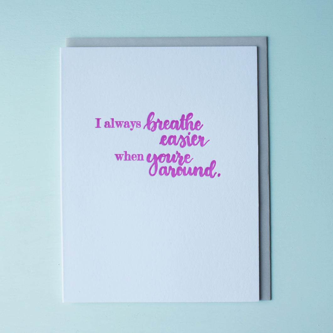 Breathe Easier Letterpress Friendship Card
