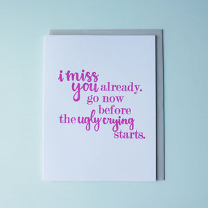 Ugly Cry Letterpress Goodbye Card