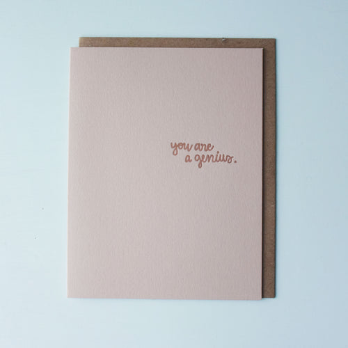 You Are A Genius Letterpress Encouragement Card
