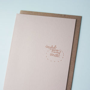 I'm Glad You're In My Circle Letterpress Friendship Card