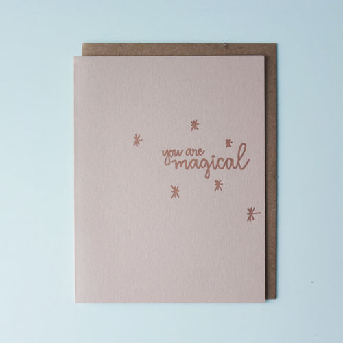 You Are Magical Letterpress Friendship Card