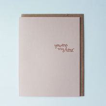 Load image into Gallery viewer, You Are My Hero Letterpress Congratulations Card