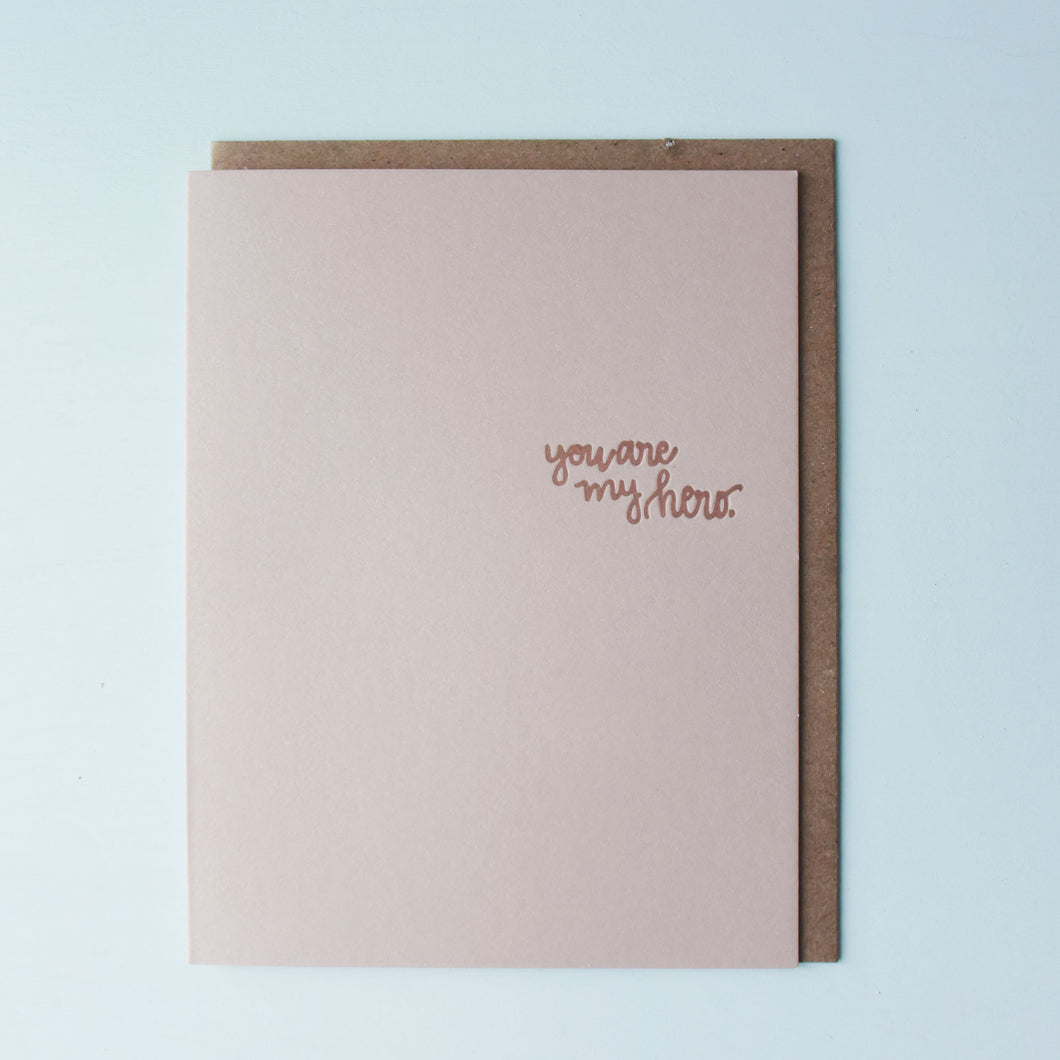 You Are My Hero Letterpress Congratulations Card