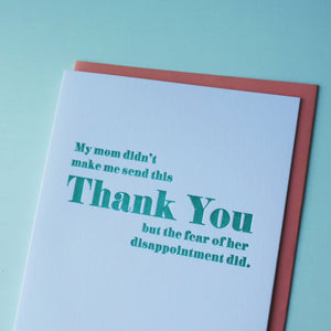 Mom's Disappointment Letterpress Thank You Card