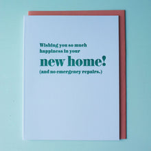 Load image into Gallery viewer, No Repairs Letterpress New Home Card