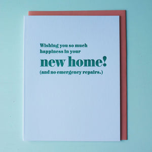 No Repairs Letterpress New Home Card