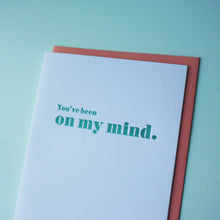 Load image into Gallery viewer, On My Mind Letterpress Friendship Card