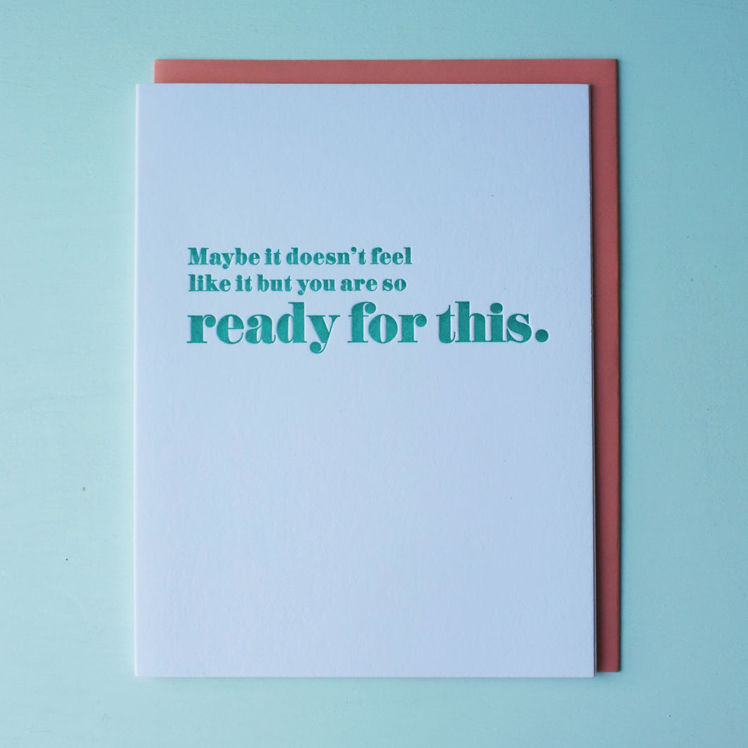 Ready For This Letterpress Encouragement Card