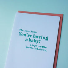 Load image into Gallery viewer, Unsolicited Advice Letterpress Baby Card