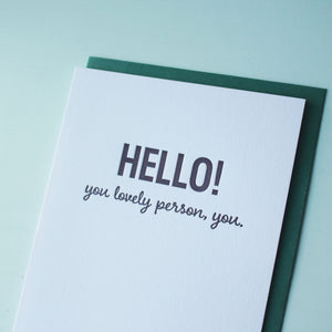 Hello Lovely Person Letterpress Hello Card