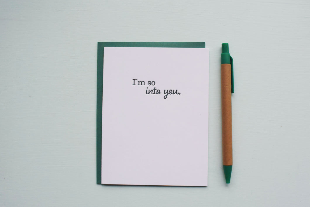 I'm So Into You Letterpress Love Card