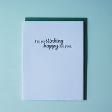 Load image into Gallery viewer, So Stinking Happy Letterpress Congratulations Card