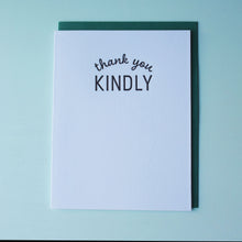 Load image into Gallery viewer, Thank You Kindly Letterpress Thank You Card