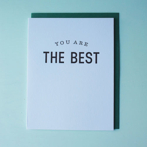 You Are the Best Letterpress Friendship Card