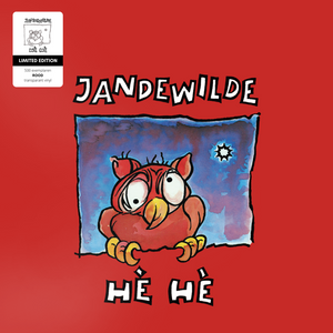 PRE-ORDER Jan De Wilde - Hè Hè - LP - Ltd. Edition - rood transparant vinyl