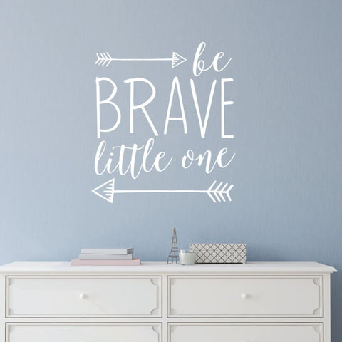 Be Brave Little One Wall Quotes Db424