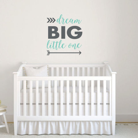 Dream Big Little One Wall Decal Sticker Db432