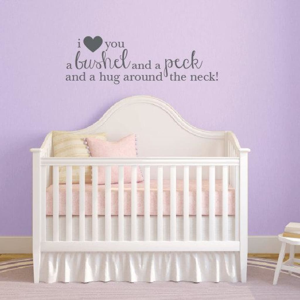 I Love You A Bushel And A Peck Wall Decal Db376