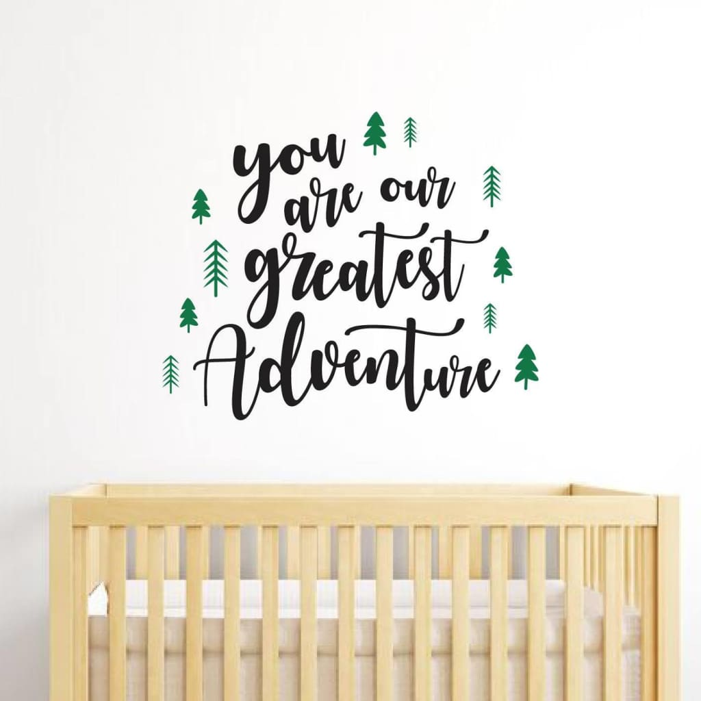 You Are Our Greatest Adventure Decal Db437