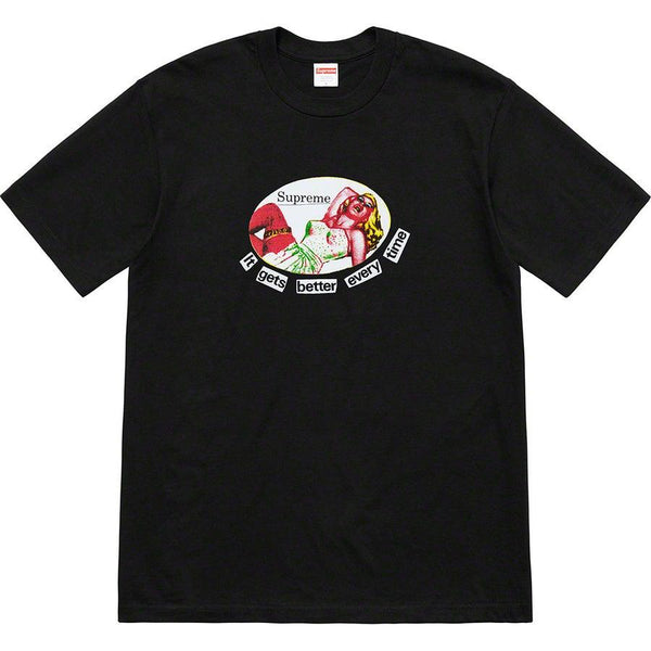 Supreme It Gets Better Every Time Tee (Black)