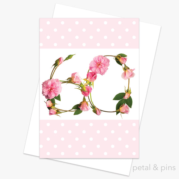 60th birthday roses card by petal & pins