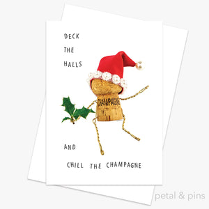 deck the hall and chill the champagne greeting card by petal & pins
