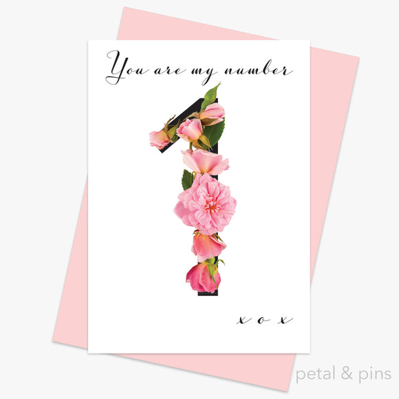 you are my number 1 greeting card by petal & pins for Valentine's Day