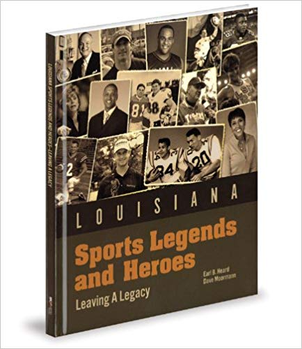 Louisiana Sports Legends and Heroes Book