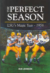 The Perfect Season: LSU's Magic Year - 1958