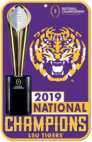 LSU 2019 National Champions Plastic Sign