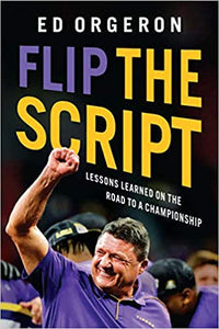 "Coach Ed Orgeron ""Flip the Script"" Book"