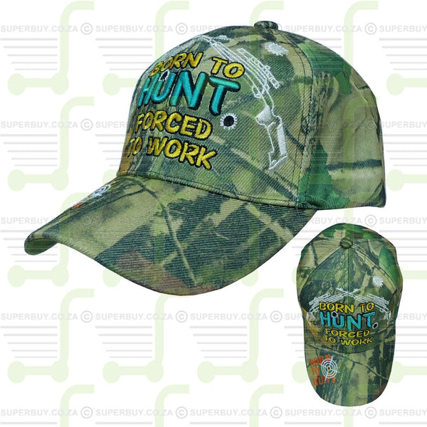 Born to Hunt Forced to Work Hunting Cap Camo