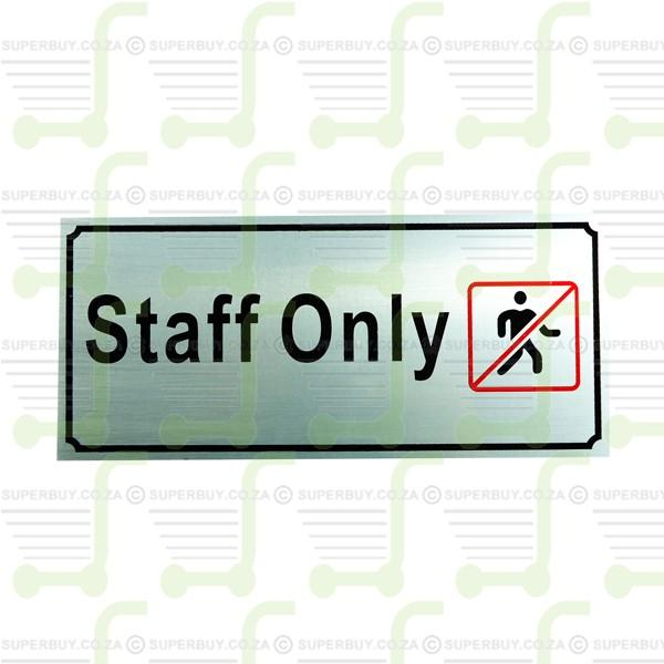 Aluminium Sign - Staff Only